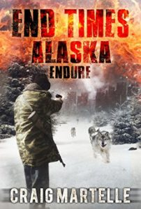 Cover of Endure: End Times in Alaska