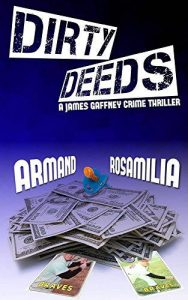 Cover of Dirty Deeds by Armand Rosamilia
