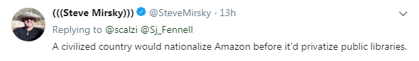 Twitter user suggest that perhaps we should privatize Amazon instead.