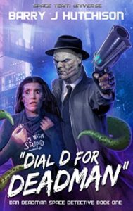 Cover of Dial D for Deadman by Barry J Hutchison