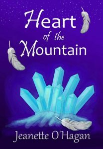 Cover of Heart of the Mountain by Jeanette O'Hagan