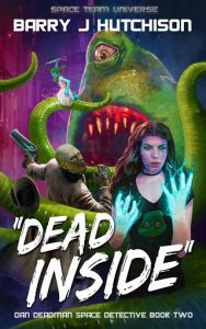 Cover of Dead Inside by Barry J Hutchison