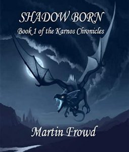 Cover of Shadow Born by Martin Frowd