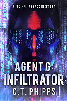 Cover of Agent G Infiltrator by C. T. Phipps